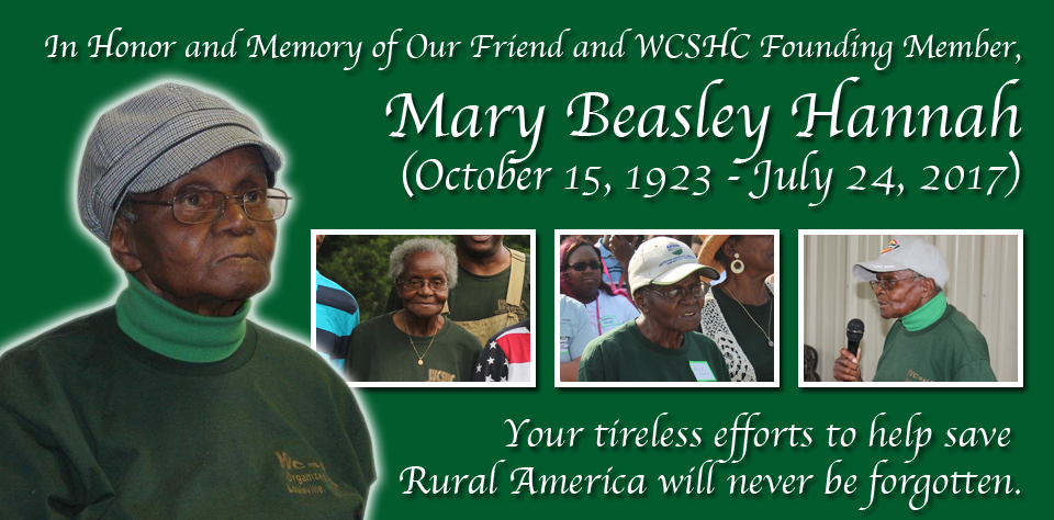 In Honor and Memory of Our Friend and WCSHC Founding Member, Mary Beasley Hannah